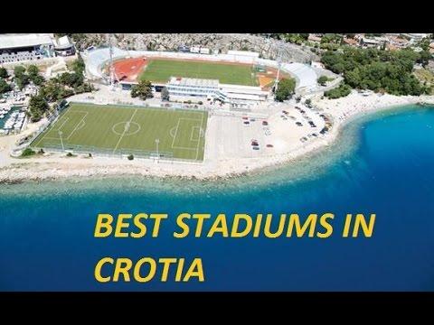 Best Football Stadiums in Croatia- Najbolji nogometni stadioni u Hrvatskoj