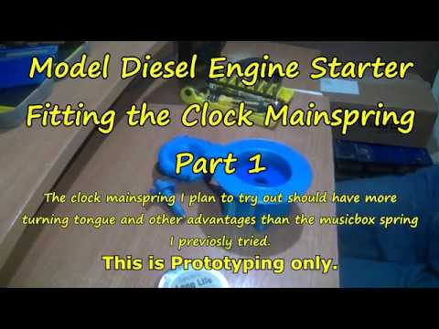 Model Diesel Engine Starter Fitting Clockwork Spring Part 1