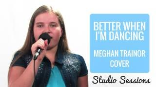Better When I'm Dancing (Meghan Trainor cover) by 9 Year Old Simone | Kidz Sparkle