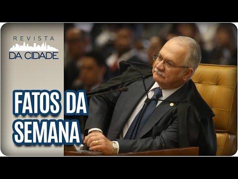 Lista de Edson Fachin e Operação Lava Jato - Revista da Cidade (18/04/2017)