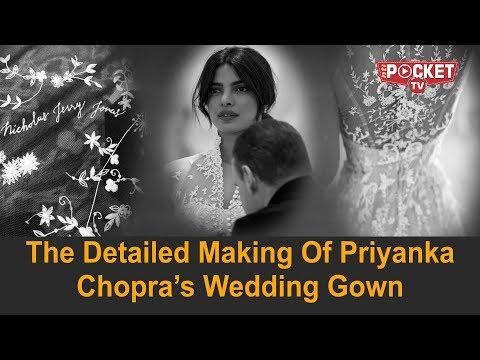 WATCH: The MAKING of Priyanka Chopra's WEDDING GOWN | Unseen wedding pics