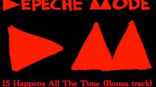 Depeche Mode - Happens All The Time (Delta Machine Album) (BONUS TRACK 2013)