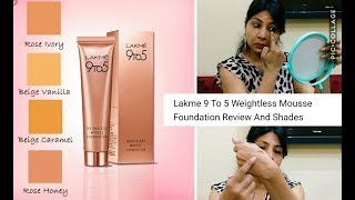 lakme 9 to 5 weightless mousse foundation review hindi b amazzing by Rachna