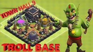 Clash of Clans - TROLL BASE| TOWN HALL 9| DEFENSE REPLAYS & SPEED BUILD