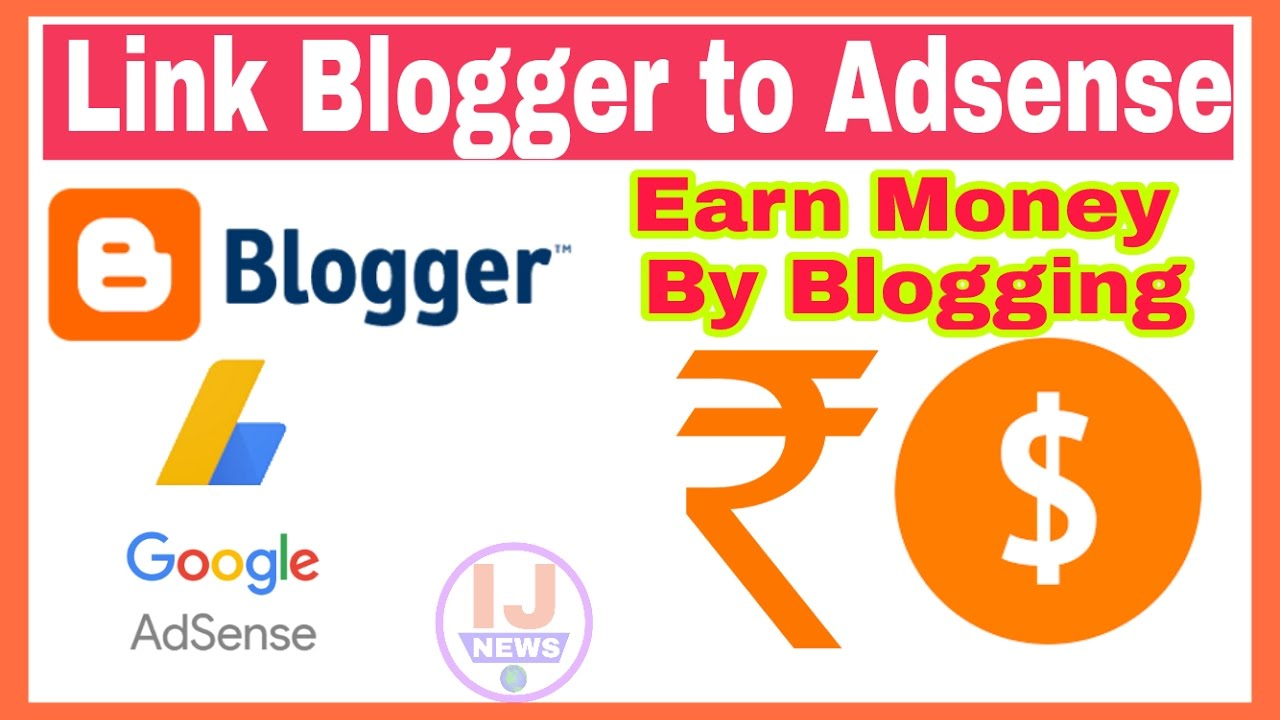 How To Link Blog To Google Adsense  Earn Money By Blogging