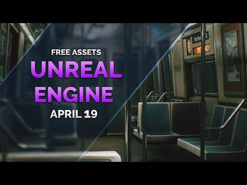 FREE Unreal Engine ASSETS - April 2019