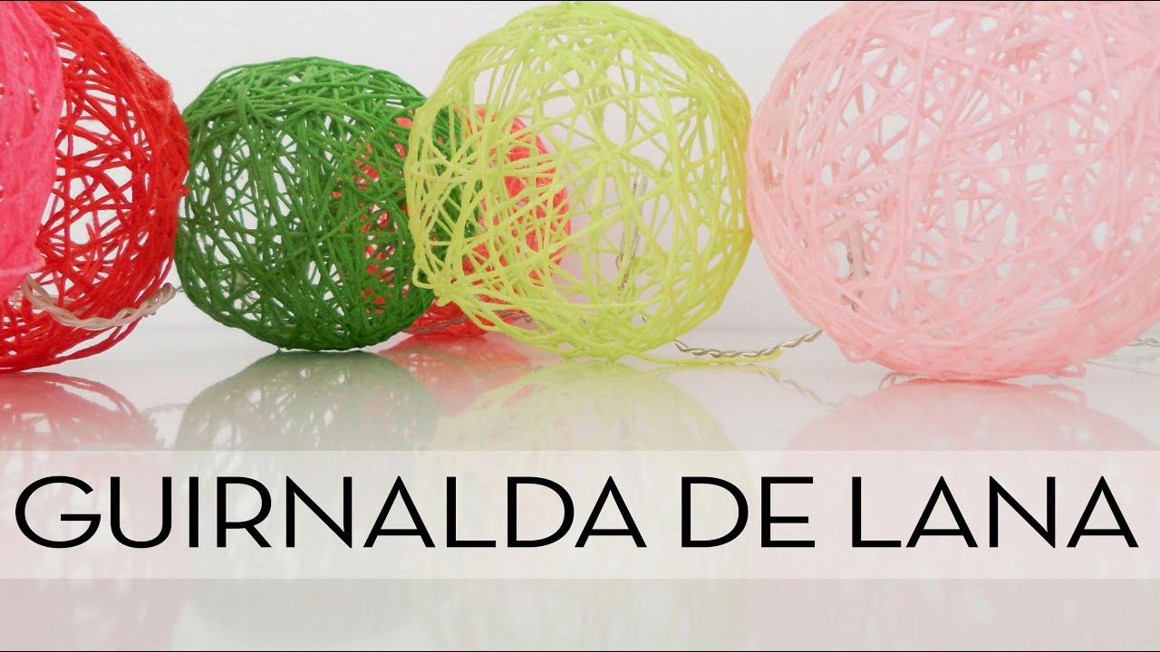 guirnalda de lana con luces tutorial paso a paso youtube - Hacer Guirnaldas