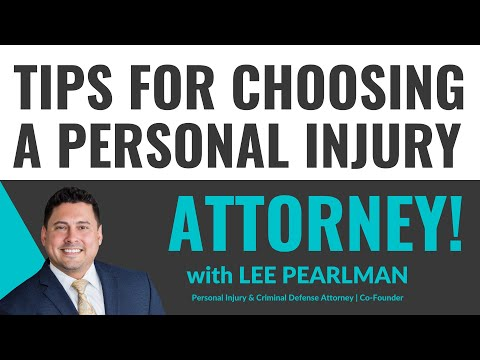 Tips for Choosing a Personal Injury Attorney