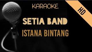 Setia Band - Istana Bintang   HD Karaoke