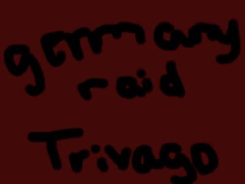 Germany Raids Trivago (Meme Edit)