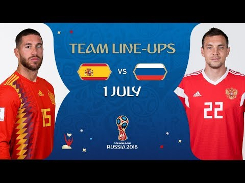 LINEUPS – SPAIN v RUSSIA - MATCH 51 @ 2018 FIFA World Cup™