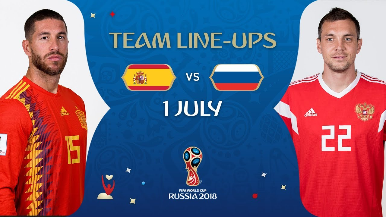 444c3acda LINEUPS – SPAIN v RUSSIA - MATCH 51   2018 FIFA World Cup™ - YouTube