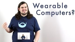 Are Wearable Computers the Future?