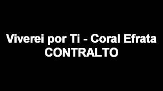 Eu Viverei Por Ti - CONTRALTO -  Coral Efrata