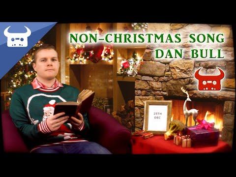 NON-CHRISTMAS SONG   Dan Bull