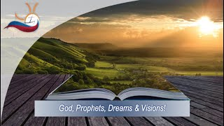 God, Prophets, Dreams & Visions