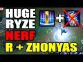 HUGE RYZE NERF R + ZHONYAS AND STOPWATCH - League of Legends