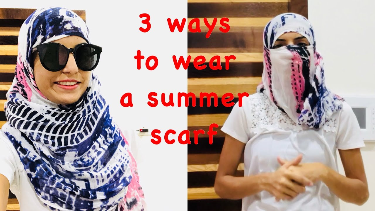 2019 year for girls- How to scarf a wear in summer