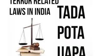 TERROR RELATED LAWS IN INDIA/ TADA,POTA,UAPA