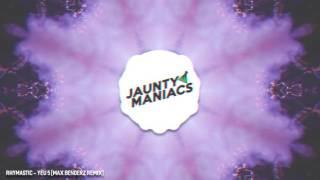 Rhymastic - Yêu 5 (Max benderz Remix)