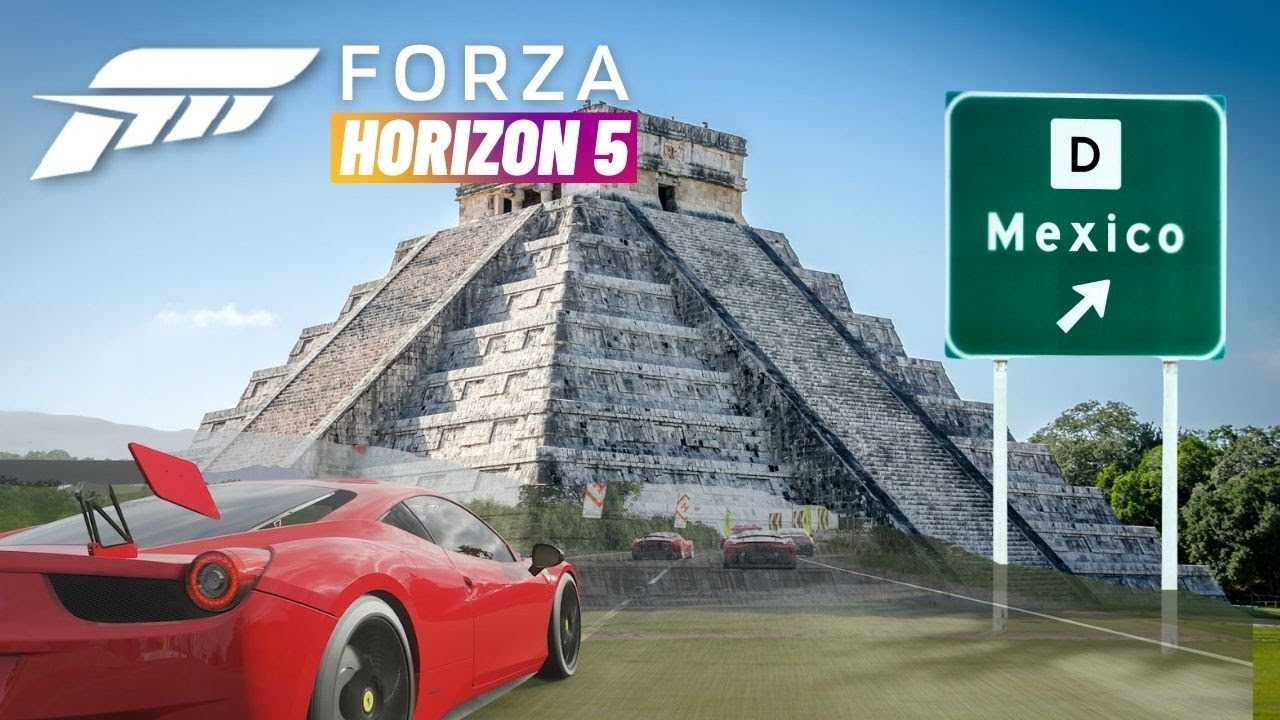 Forza Horizon 5 Release Date Confirmed  And You Drive Mexico