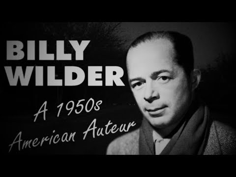 Billy Wilder: A 1950s American Auteur