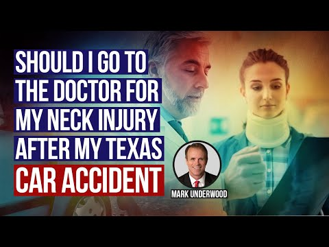 Should I Go to the Doctor for My Neck Injury After My Texas Car Accident?