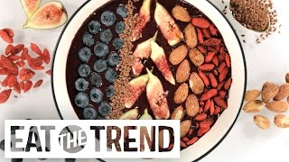 Acai Breakfast Bowls | Eat The Trend