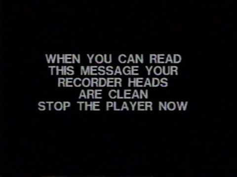 When you can read this message your recorder heads are clean. Stop the player now.