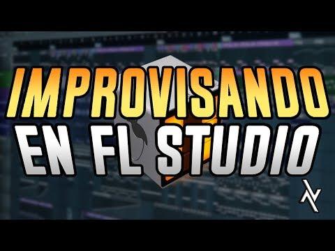 Improvisando en FL STUDIO - Episodio 1