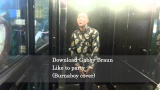 GabbyBraun Like to Party BurnaBoy Cover