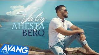 Смотреть клип Valy - Ahesta Bero