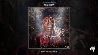 Download JayDaYoungan - Notice Me [Wake Up] MP3 song and Music Video