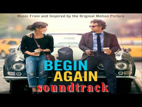 Begin Again Soundtrack - ซาวด์แทร็ค Begin Again