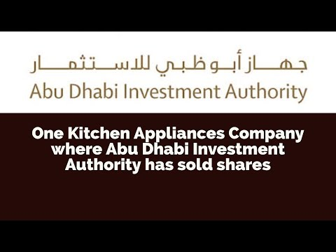 One Kitchen Appliances Company where Abu Dhabi Investment Authority has sold shares