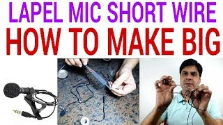 LAPEL MIC SHORT WIRE PROBLEM ,HOW TO FIX IT I LAPEL MIC WIRE EXTENSION