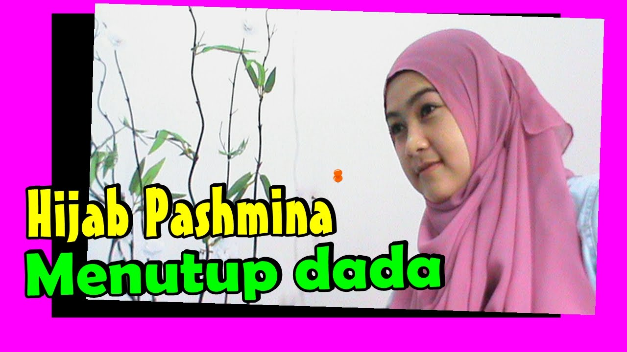 Tutorial Hijab Pashmina Menutup Dada By AWM Collection 206 YouTube