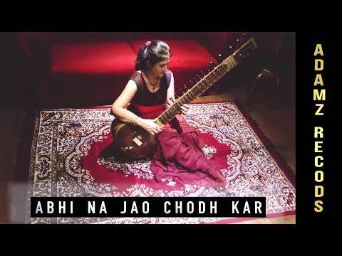 Abhi Na Jao Chhod kar | Sitar cover | Anita sharma