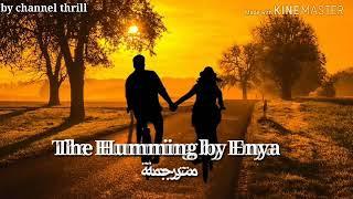 Gambar cover The Humming by Enya# مترجمة للعربي
