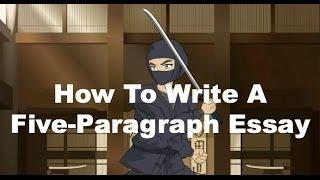 Writing Ninjas: How To Write A Five-Paragraph Essay