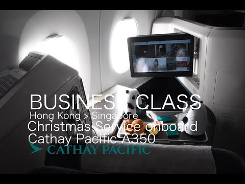 Christmas Service onboard Cathay Pacific Airbus 350-900