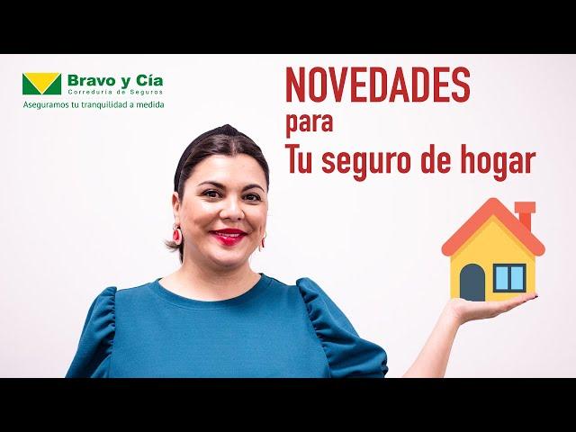 Tus seguros al día:  Novedades para tu seguro de hogar