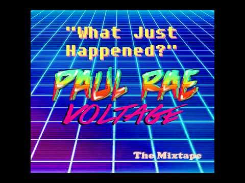 Paul Rae Music: What Just Happened?