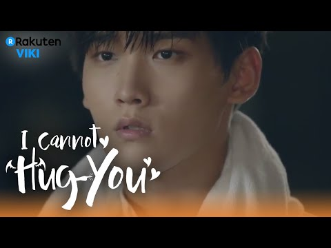 I Cannot Hug You - EP14   Let's Get Closer [Eng Sub]