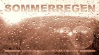 ♫ Sommerregen (Hochzeitslied)