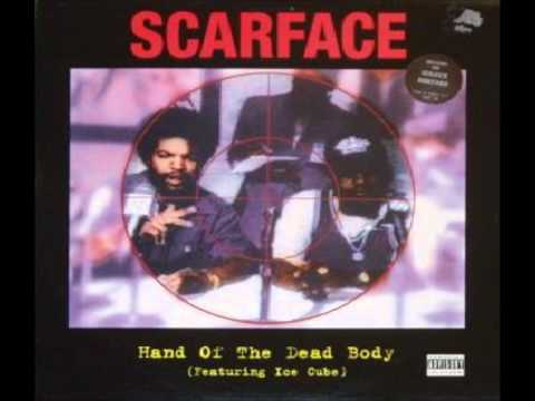 SCARFACE Feat ICE CUBE ~ Hand Of The Dead Body (Mike Dean Radio Remix)