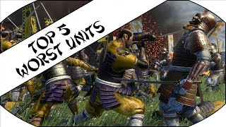 TOP 5 WORST UNITS - Total War: Shogun 2!