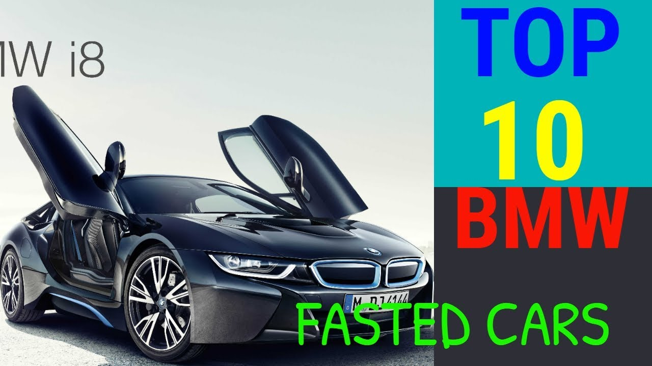 Top 10 Most Fastest BMW Cars In The World 2017Bmw i8m5 30th