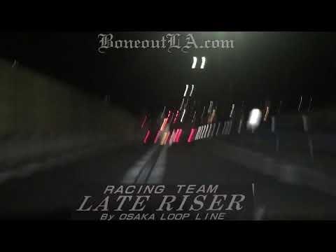 大阪暴走族 大阪環状族  Kanjo racing w/ East Osaka Late Riser x Boneout LA