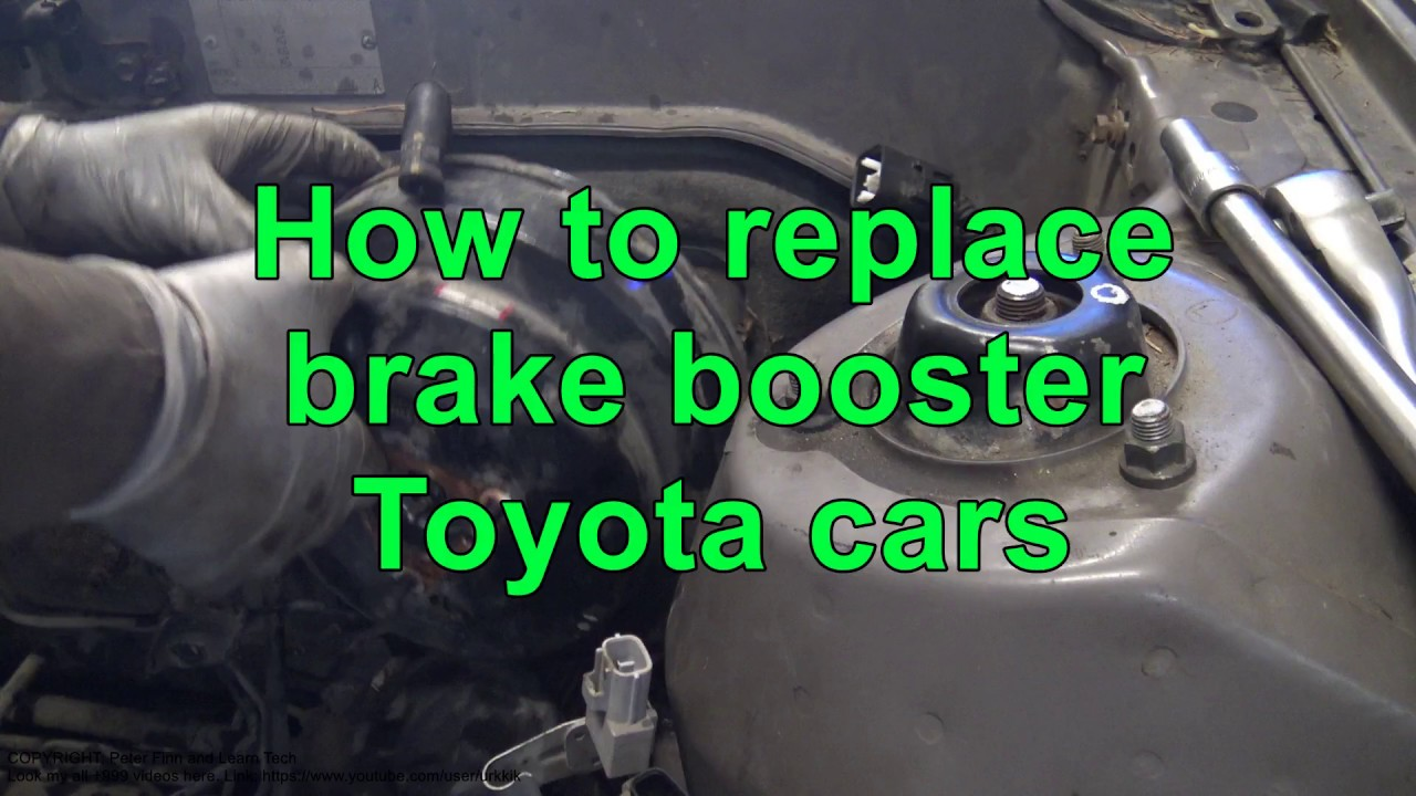 How To Replace Brake Booster Toyota Cars